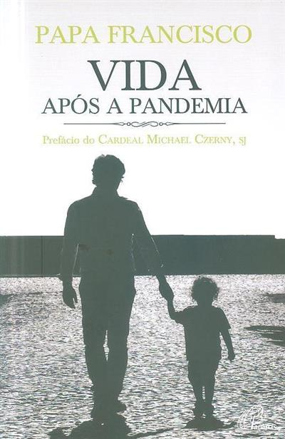 Vida após a pandemia (Papa Francisco)