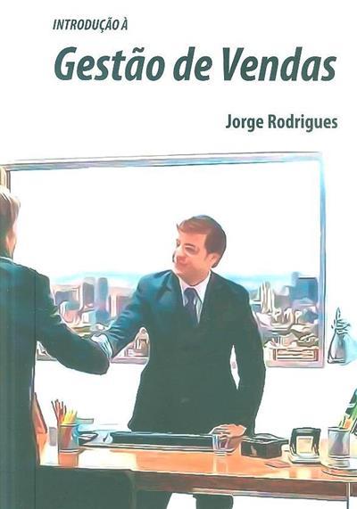 Introdução à gestão de vendas (Jorge Rodrigues)