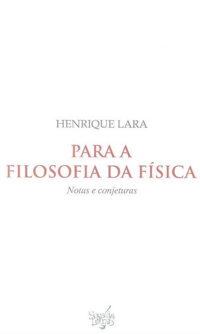 Para a filosofia da física (Henrique Lara)