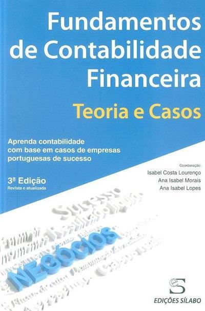 Fundamentos de contabilidade financeira (coord. Isabel Lourenço, Ana Isabel Morais, Ana Isabel Lopes)