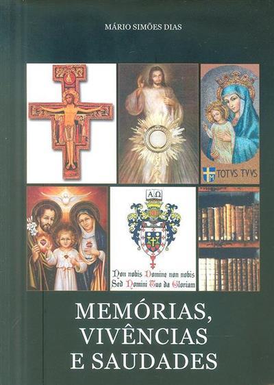Memórias, vivências e saudades (Mário Simões Dias)