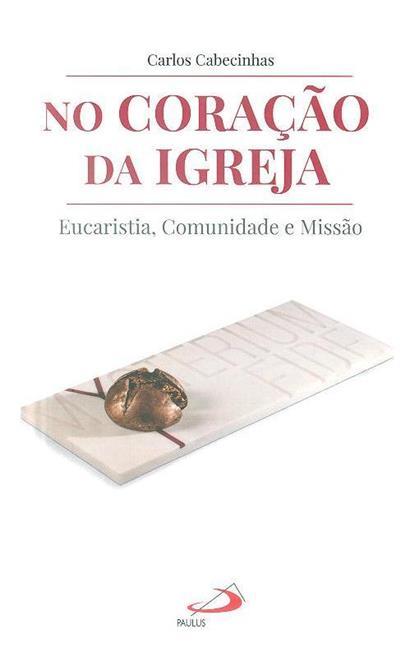 No coração da Igreja (Carlos Cabecinhas)