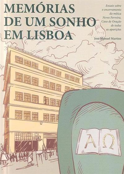 Memórias de um sonho em Lisboa (José Manuel Martins)