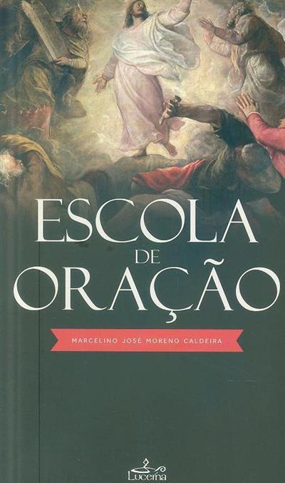 Escola de oração (Marcelino José Moreno Caldeira)