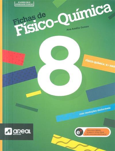 Fichas de físico-química 8 (Ana Amélia Gomes)
