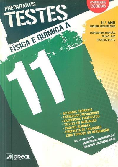 Preparar os testes 11 (Margarida Marcão, Nuno Lino, Ricardo Pinto)