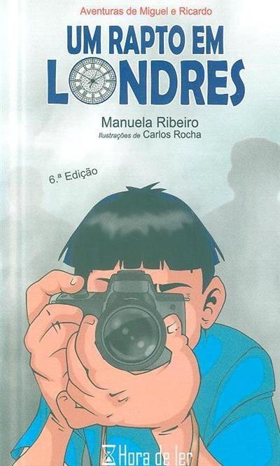 Um rapto em Londres (Manuela Ribeiro)