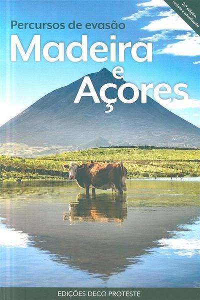 Madeira e Açores (pesquisa, fot. Paulo Oliveira)