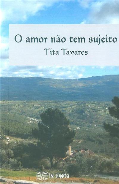 O amor não tem sujeito (Tita Tavares)