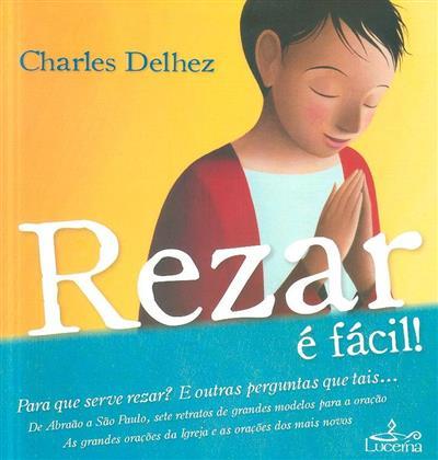 Rezar é fácil (Charles Delhez)