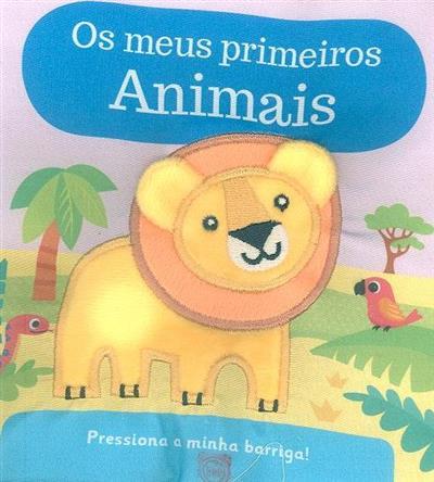 Os meus primeiros animais (trad. Rita Amaral)