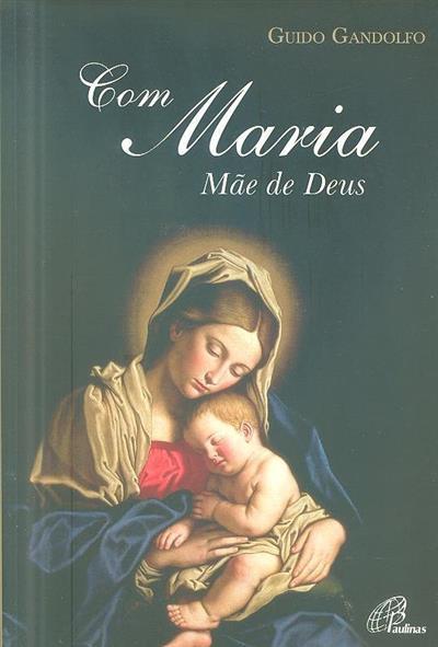 Com Maria mãe de Deus (Guido Gandolfo)