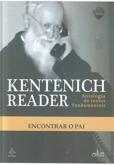 Kentenich Reader (coord. Peter Loker... [et al.])