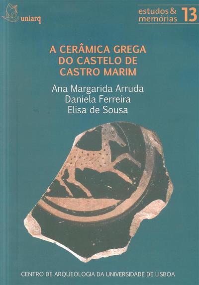 A cerâmica grega do Castelo de Castro Marim (Ana Margarida Arruda, Daniela Ferreira, Elisa Sousa)
