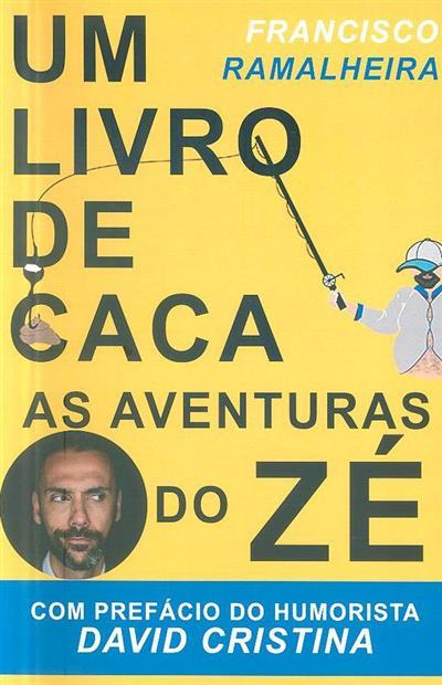 Um livro de caca (Francisco Ramalheira)