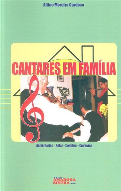 Cantares em família (Altino Moreira Cardoso)