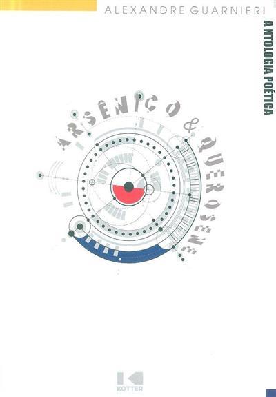 Arsênico & querosene (Alexandre Guarnieri)