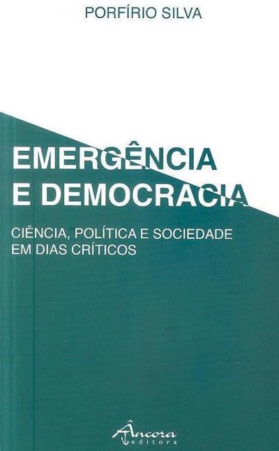 Emergência e democracia (Porfírio Silva)