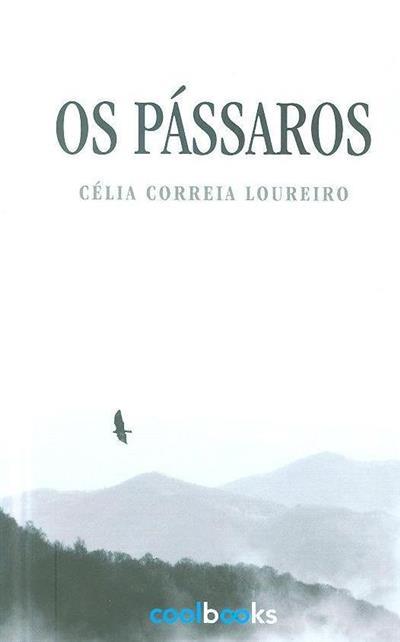 Os pássaros (Célia Correia Loureiro)