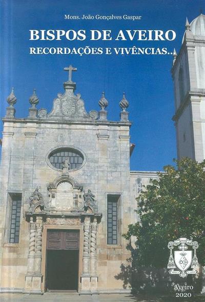 Bispos de Aveiro (João Gonçalves Gaspar)
