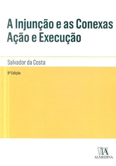 A injunção e as conexas (Salvador da Costa)