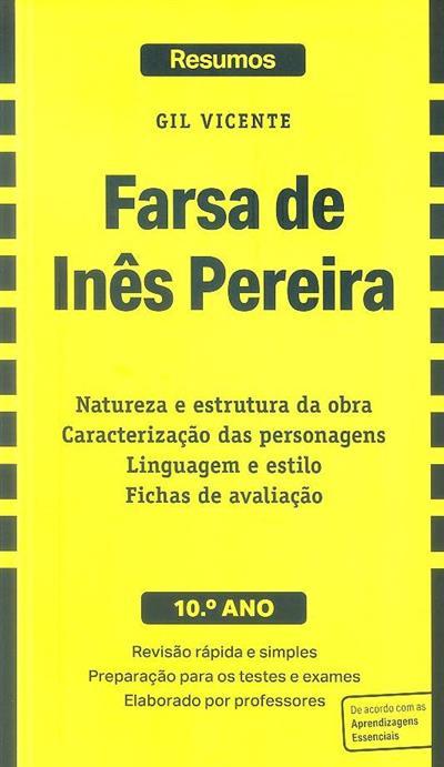 A farsa de Inês Pereira [de] Gil Vicente (criação intelectual Hilário Pimenta)