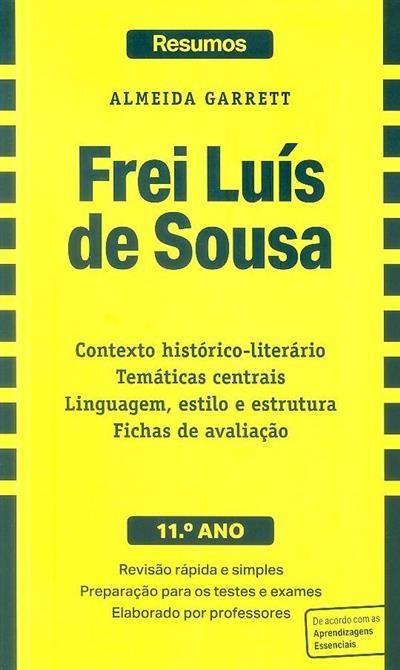 Frei Luís de Sousa [de] Almeida Garrett (criação intelectual Auxília Ramos, Zaida Braga, Isabel Caetano)