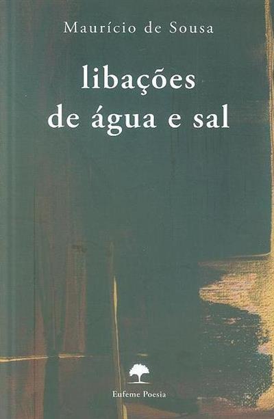 Libações de água e sal (Maurício de Sousa)