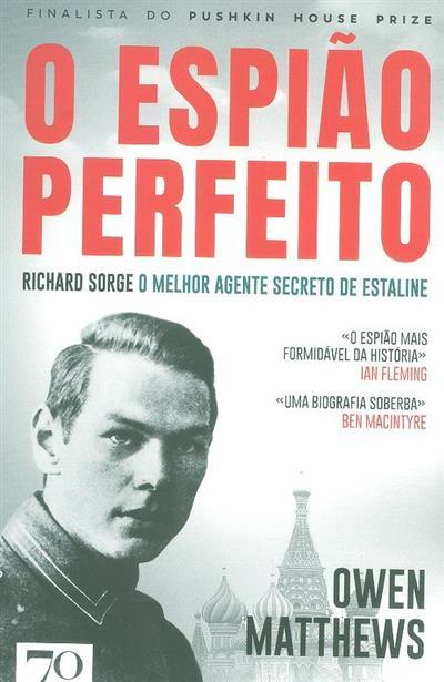 O espião perfeito (Owen Matthews)