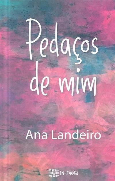 Pedaços de mim (Ana Landeiro)