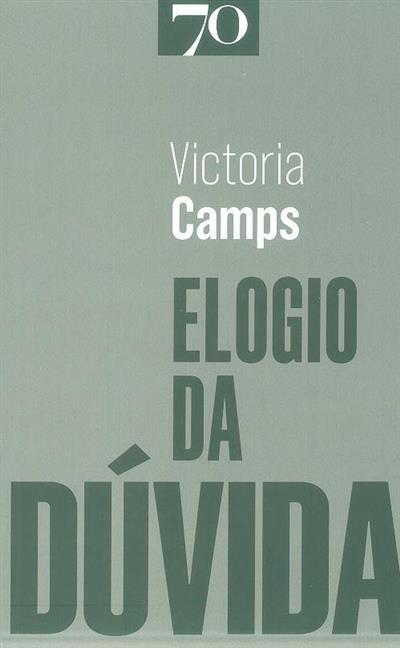 Elogio da dúvida (Victoria Camps)