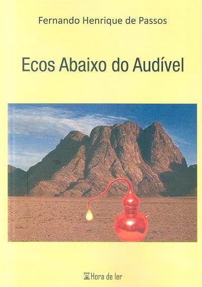 Ecos abaixo do audível (Fernando Henrique de Passos)