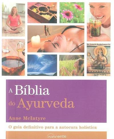 A bíblia do ayurveda (Anne McIntyre)