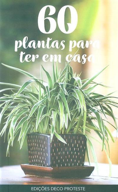 60 Plantas para ter em casa (Nicole Burette)
