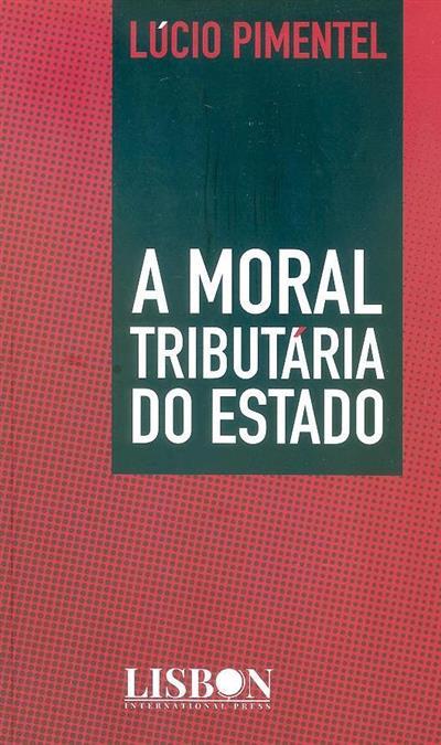 A moral tributária do Estado (Lúcio Pimentel)