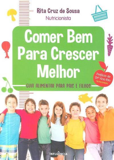 Comer bem para crescer melhor (Rita Cruz de Sousa)