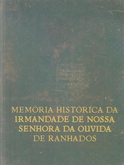 Memória histórica da Irmandade de Nossa Senhora da Ouvida de Ranhados (João Ferreira da Fonseca)