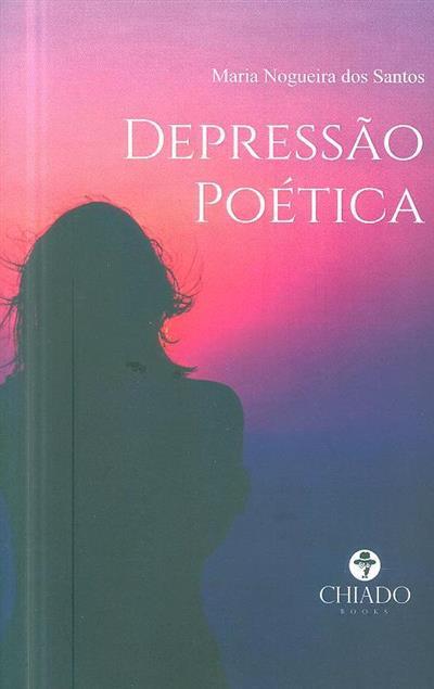 Depressão poética (Maria Nogueira dos Santos)