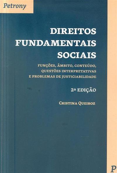 Direitos fundamentais sociais (Cristina Queiroz)