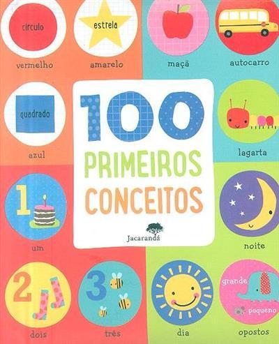 100 primeiros conceitos (il. Dawn Machell)