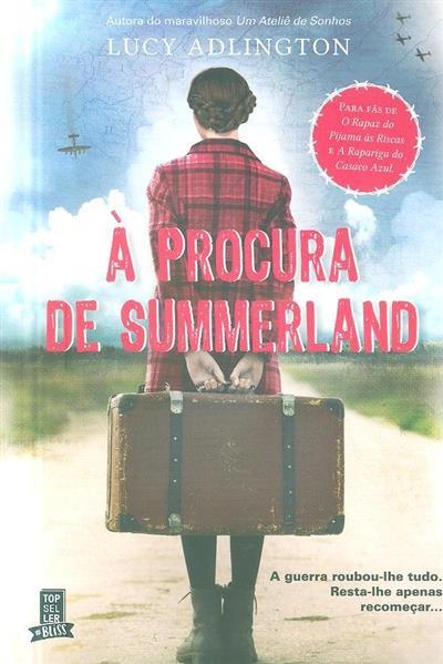 À procura de Summerland (Lucy Adlington)