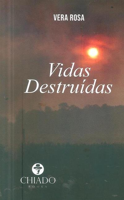 Vidas destruídas (Vera Rosa)