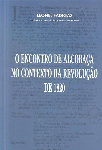 O Encontro de Alcobaça no contexto da Revolução de 1820 (Leonel Fadigas)