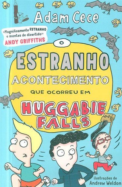 O estranho acontecimento que ocorreu em Huggabie Falls (Adam Cece)