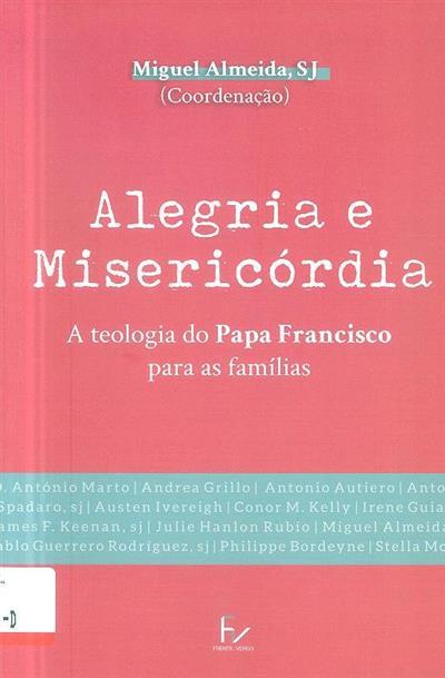 Alegria e misericórdia (coord. Miguel Almeida)