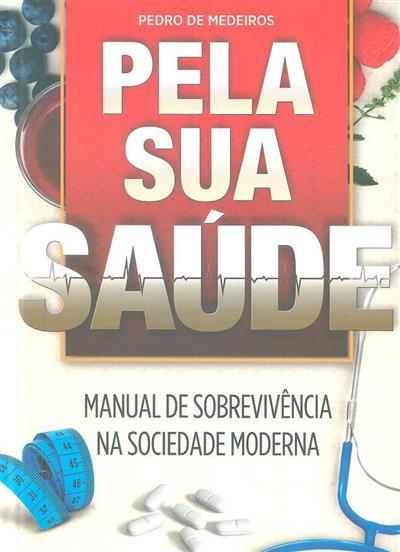 Pela sua saúde (Pedro Medeiros)