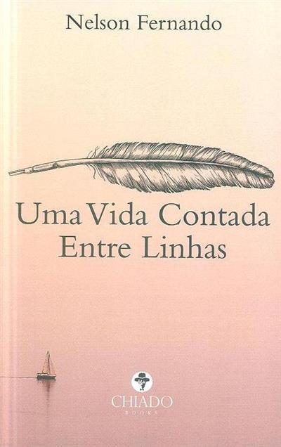 Uma vida contada entre linhas (Nelson Fernando)