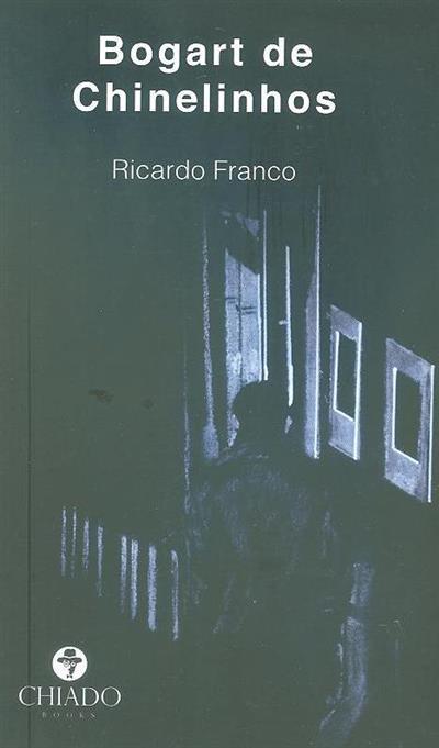 Bogart de chinelinhos (Ricardo Franco)