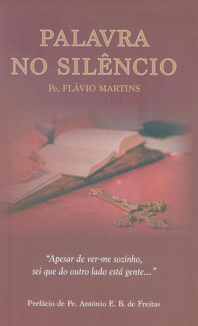 Palavra no silêncio (Flávio Martins)