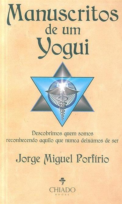 Manuscritos de um Yogui (Jorge Miguel Porfírio)